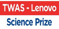 فتح باب التقدم للحصول على جائزة TWAS- lENOVO  للعلوم